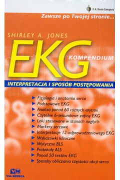 EKG Kompendium Interpretacja i spos�b post�powania - Jones Shirley A.