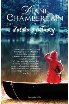 Zatoka o pólnocy Diane Chamberlain