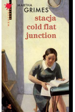 Stacja cold flat junction Martha Grimes