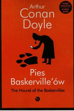 Pies Baskerville'ów The Hound of the Baskervilles Arthur Conan Doyle