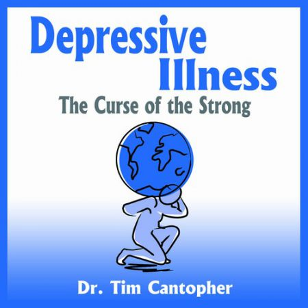 Depressive illness curse of the strong