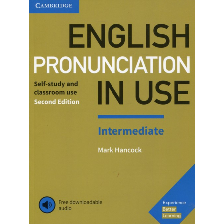 English Pronunciation in Use Intermediate Experience with downloadable audio