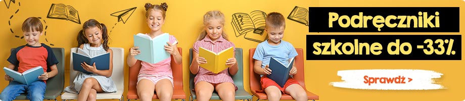Kup podręczniki szkolne do -33% taniej >>