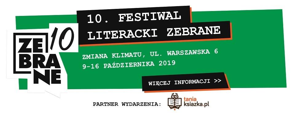 Zapraszamy na Festiwal Literacki Zebrane