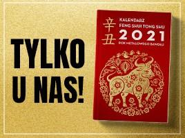 Kalendarz Feng shui Tong Shu 2021 Rok