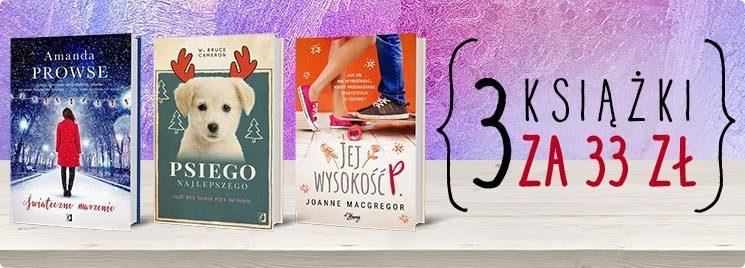3 książki za 33 złote w TaniaKsiazka.pl