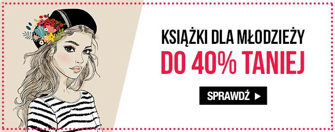 Tydzień Literatury Młodzieżowej. Książki do 40% taniej
