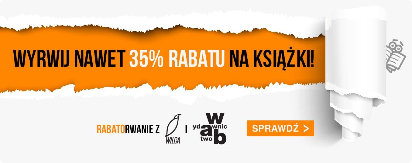 Rabatorwanie! Topka z Wyd. W.A.B., Wilga do -35%!