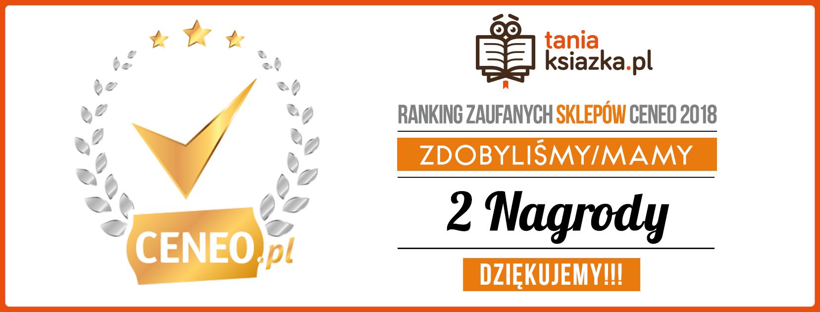 TaniaKsiazka.pl z dwoma wyróżnieniami w rankingu Ceneo 2018!