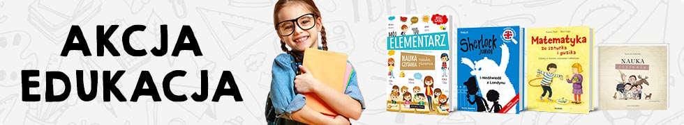 Akcja edukacja >>