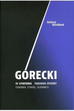 Górecki IV symfonia Tansman Epizody