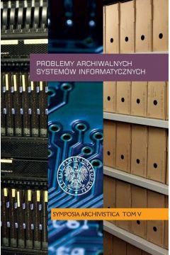 Problemy archiwalnych systemów informatycznych