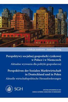 Perspektywy socjalnej gospodarki rynkowej w Polsce i w Niemczech