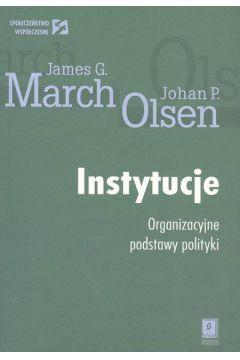 Instytucje Organizacyjne podstawy polityki