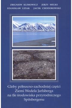 Gleby pólnocno zachodniej części Wedela Jarlsberga na tle środowiska przyrodniczego Spitsbergenu