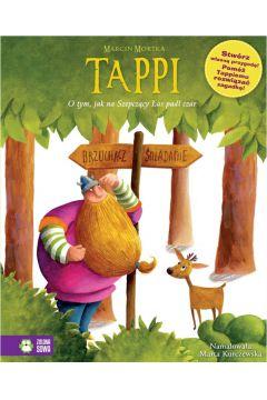 Tappi. O tym jak na szepczący las padł czar