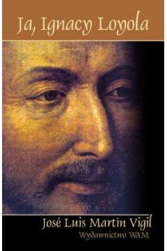 Ja Ignacy Loyola