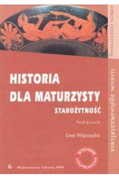 Historia LO Historia dla maturzysty Starożytność Podr PWN