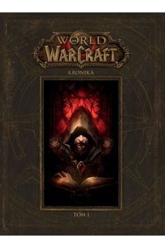 Kronika. World of Warcraft. Tom 1