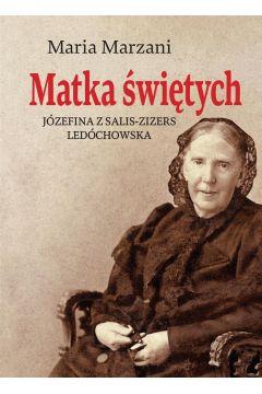 Matka świętych Józefina z Salis-Zizers Ledóchowska