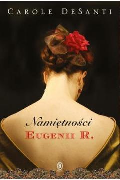 Namiętności Eugenii R.