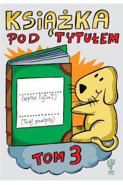 Książka pod tytułem T.3