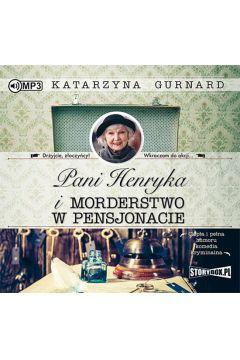 Pani Henryka i morderstwo w pensjonacie audiobook