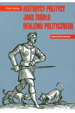 Historycy-politycy jako źródło realizmu politycznego