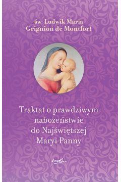 Traktat o prawdziwym nabożeństwie do Najświętszej Maryi Panny wyd. 2