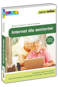 Samo Sedno. Internet dla seniorów