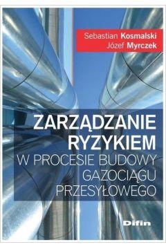 Zarządzanie ryzykiem w procesie budowy gazociągu..