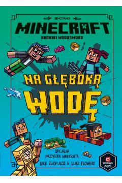 Minecraft. Na głęboką wodę