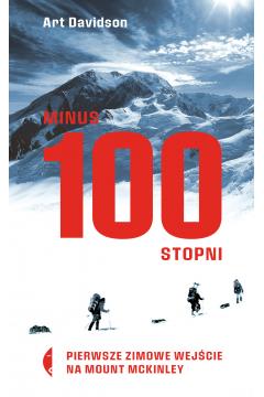 Minus 100 stopni. Pierwsze zimowe wejście na Mount McKinley