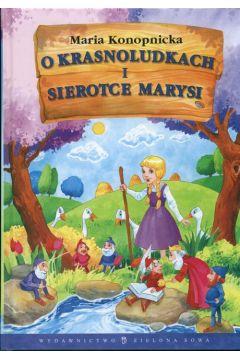 O krasnoludkach i sierotce Marysi