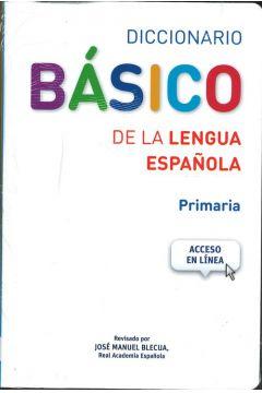 Diccionario Basico de la lengua Espanola Primaria+dostęp online