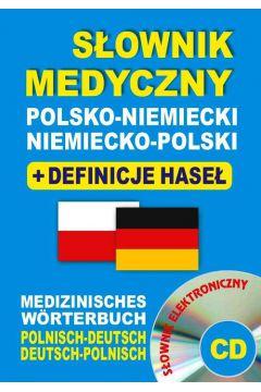 Słownik medyczny polsko-niemiecki niemiecko-polski + definicje haseł + CD (słownik elektroniczny)