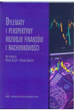 Dylematy i perspektywy rozwoju finansów i rachunkowości