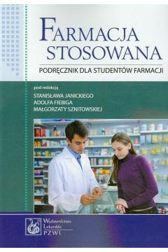 Farmacja stosowana. Podręcznik dla studentów farmacji