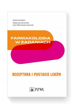 Farmakologia w zadaniach. Receptura i postacie leków