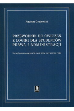 Przewodnik do ćw. z logiki dla studentów prawa...