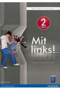 Mit links! 2. Język niemiecki. Zeszyt ćwiczeń. Gimnazjum