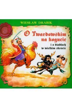 O Twardowskim na kogucie i o diabłach - Skrzat