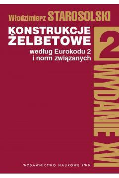 Konstrukcje żelbetowe według Eurokodu 2 i norm związanych. Tom 2