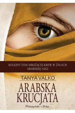 Arabska krucjata arabska saga Tom 5