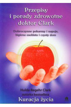 Przepisy i porady zdrowotne doktor Clark