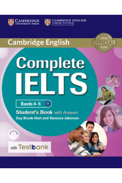 Complete IELTS Bands 4-5. B1-C1. Student`s Book with Answers with CD-ROM with Testbank. Podręcznik z odpowiedziami + CD do języka angielskiego