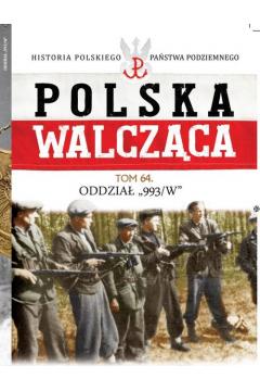 Polska Walcząca Tom 64
