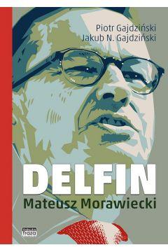 Delfin. Mateusz Morawiecki