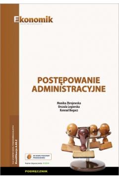 Postępowanie administracyjne. Podręcznik