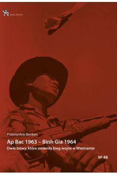 Ap Bac 1963 Binh Gia 1964.